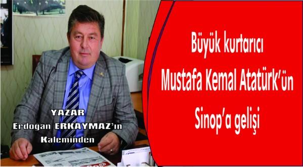 Büyük kurtarıcı Mustafa Kemal Atatürk'ün Sinop'a gelişi
